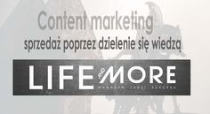 content marketing w portalu Life and More
