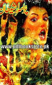 Purisrar Shaitan Novel By Javed Bukhari