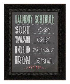 Look at this #zulilyfind! 'Laundry Schedule' Framed Wall Art by Karen's Art & Frame #zulilyfinds