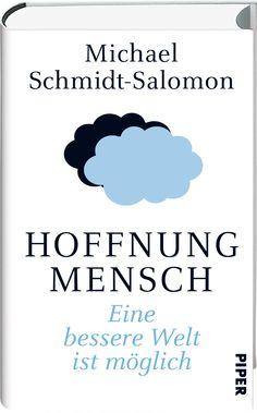 Hoffnung Mensch, Michael Schmidt-Salomon