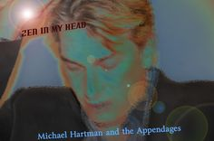Check out Michael Hartman and the Appendages on ReverbNation