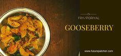 Gooseberry Fry