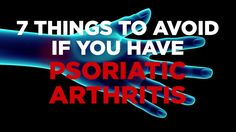 7 Things to Avoid if you have Psoriatic Arthritis - WATCH VIDEO HERE -> http://arthritisremedy.info/7-things-to-avoid-if-you-have-psoriatic-arthritis/     *** what is psoriatic arthritis ***  Psoriatic arthritis is an autoimmune disease that causes swelling and pain in the joints. Watch the video to learn the lifestyle changes you can make to help ease symptoms in you – or a loved one. Video credits to the YouTube channel owner