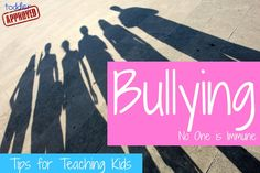 RE-READ...........Toddler Approved!: Bullying- No One is Immune