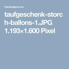 taufgeschenk-storch-ballons-1.JPG 1.193×1.600 Pixel