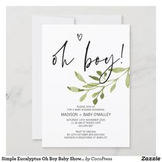 Simple Eucalyptus Oh Boy Baby Shower Party Invitation Simple Baby Shower, Boho Baby Shower, Baby Boy Shower, Diaper Shower, Baby Shower Decorations For Boys, Baby Shower Invitations For Boys, Party Invitations, Shower Party, Baby Shower Parties