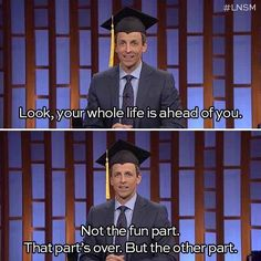 Graduating: | 30 Things Everyone Who Went To College Will Understand