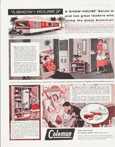 """Description: 1959 COLEMAN SHOW-HOUSE vintage magazine advertisement """"A Show-House salute"""" -- A Show-House salute to the Mobile Home Industry and two great leaders who are making mobile home living the great American Housing Trend of the 1960's.  ... The Coleman Company ... The Winter-Seal Corporation -- Size: The dimensions of each page of the two-page advertisement are approximately 10.5 inches x 13.5 inches (26.75 cm x 34.25 cm). Condition: This original vintage two-page advertisement is ..."""