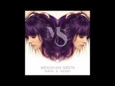 "Meaghan Smith - ""Have A Heart"" - official audio Her Hair, Thats Not My, Hair Makeup, Heart, Music, Youtube, Official Store, Color, Hairdos"