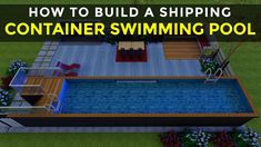 How to Build a Shipping Container Swimming Pool in 7 Simple Steps Shipping Container Swimming Pool, Diy Swimming Pool, Diy Pool, Above Ground Swimming Pools, Swimming Holes, Swimming Pool Designs, In Ground Pools, Pool Plaster, Cargo Container