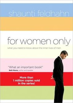 For Women Only: What You Need to Know About the Inner Lives of Men.  Heard this is amazing, I want it too!!