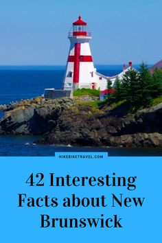 46 interesting, cool & unusual facts about the Maritime province of New Brunswick Saint John New Brunswick, New Brunswick Canada, East Coast Travel, East Coast Road Trip, Empress Of The Seas, Canada Cruise, Canadian Travel, Atlantic Canada, Prince Edward Island