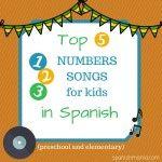 Los Números: Favorite Numbers Songs in Spanish