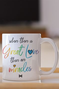 "This inspirational Where There Is Great Love, There Are Miracles coffee mug is colorfully designed! This coffee cup makes the best Christmas gift and is a perfect birthday present. Morning coffee and evening tea never tasted so good as when you drink it from one of these inspiring ""Great Love"" motivational mugs. Perfect for positive people who love coffee mugs with inspirational sayings and quotes. Great Love, My Love, Nice, Inspirational Quotes Pictures, Positive People, One Moment, What A Wonderful World, Best Christmas Gifts, Domestic Violence"