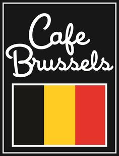 Cafe Brussels - Delicious Belgian food!