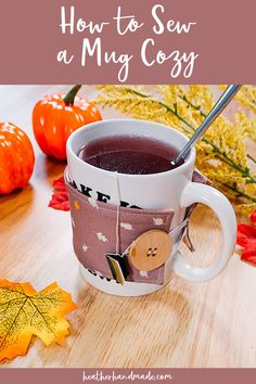 Sew a mug cozy to wrap around of cup of coffee, tea, or other warm beverage on a cool fall day! This mug cozy is easy to sew and also makes great gifts. You can use quilting cotton, and it… Read more ...
