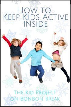 How to keep kids active inside - we love these snow day or rainy day activities to keep our kids from climbing the walls!