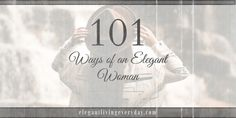 101 Ways of an Elegant Woman