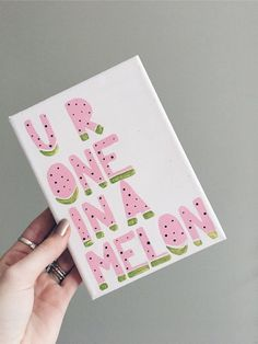 Cute crafts Canvas - You're One in a Melon Canvas Big Little Canvas, Small Canvas Art, Mini Canvas Art, Diy Canvas, Canvas Crafts, Painted Canvas Diy, Painted Canvas Quotes, Cute Canvas Paintings, College Canvas Paintings