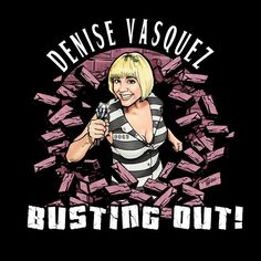 DENISE VASQUEZ BUSTING OUT: Denise Vasquez Busting Out In Comedy & Music This Week in Los Angeles!