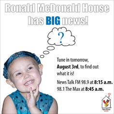 We have BIG news!     Tune in to News Talk FM 98.9 at 8:15 a.m. & 98.1 The Max at 8:45 a.m. TOMORROW to find out what it is ...