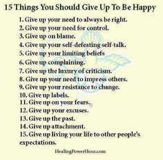 15 things you should give up to be happy.