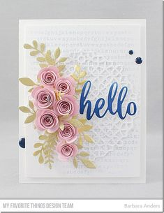Stamps: Typewriter Text Background  Die-namics: Mini Rolled Roses, Fab Foliage, Moroccan Mosaic, Thanks & Hello    Barbara Anders  #mftstamps