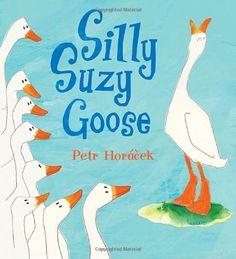 Silly Suzy Goose by Petr Horacek http://www.amazon.com/dp/0763641413/ref=cm_sw_r_pi_dp_ewajvb155QBJK