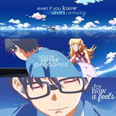 """Even if you know what's coming, you're never prepared for how it feels.."" 