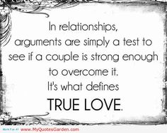 quotes about love and relationships | ... defines True love. In love relationship arguments are not necessary