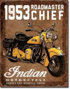 Vintage Motorcycles 88470 Indian - 1953 Chief Roadmaster: Retro metal decorative plate representing an Indian motorcycle. Ideal for creating a vintage decoration in a garage, a motorcycle dealership or even a dinner. Motorcycle Companies, Motorcycle Posters, Motorcycle Style, Enfield Motorcycle, Retro Motorcycle, Motorcycle Helmet, Motos Vintage, Vintage Bikes, Vintage Cars