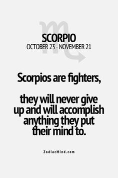 Nothing can stop me from taking what is mine and what I want! Nothing!! #scorpio