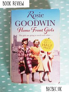 Home Front Girls Coventry Cathedral, Everything She Wants, Local Gym, Make Do And Mend, Fiction Novels, West Midlands, Latest Books, Three Kids, Book Reviews