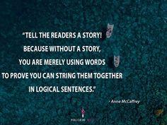 Anne Mccaffrey, Sentences, Imagination, Addiction, Writer, Novels, Author, Website, Words