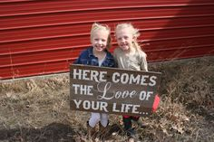 Here Comes The Love of Your Life Rustic by RusticlyInspired, $60.00