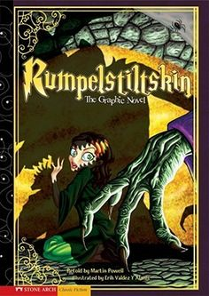 Rumpelstiltskin: The Graphic Novel (Graphic Spin) by M. Powell (PZ7.7 .P69 Ru 2009)