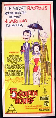 5 GOLDEN HOURS Daybill Movie poster 1961 Ernie Kovacs Classic Movie Posters, Original Movie Posters, Comedy Movies, Films, Ernie Kovacs, Cyd Charisse, Tv Show Music, Columbia Pictures, Interesting Faces