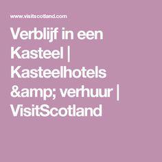 Verblijf in een Kasteel | Kasteelhotels & verhuur | VisitScotland