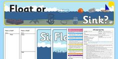 Floating and Sinking Experiment EYFS Adult Input Plan and Resource Pack Water Play Activities, Science Activities, Early Years Science, Water Science Experiments, Sink Or Float, Continuous Provision, Eyfs, Vocabulary, Transportation