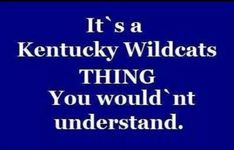 uk wildcats | UK Wildcats | ITS A KENTUCKY THING