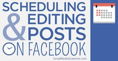 How to Schedule and Edit Facebook Posts Using Facebook