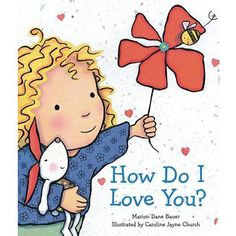 Marion Dane Bauer's How Do I Love You? is perfect for teaching kids yoga!