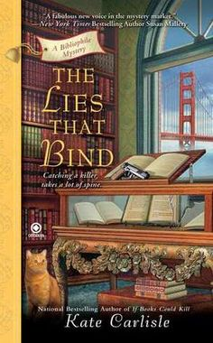 """The Lies That Bind (A Bibliophile Mystery, #3)"" by Kate Carlisle --- 3 July 2012 / Completed Book #51"