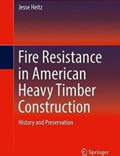 Fire Resistance in American Heavy Timber Construction History and Preservation free download by Jesse Heitz (auth.) ISBN: 9783319321264 with BooksBob. Fast and free eBooks download.  The post Fire Resistance in American Heavy Timber Construction History and Preservation Free Download appeared first on Booksbob.com.