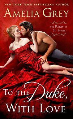 Amelia Grey - To the Duke, With Love / #awordfromJoJo #HistoricalRomance #AmeliaGrey