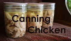 Canning chicken, great for home made soup or casserole recipes.