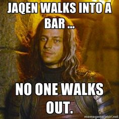 Game of Thrones - Jaqen I MISS HIM!