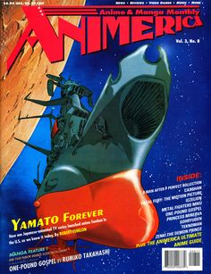 """Animerica Magazine Issue 8 – August 1995 Lots of Space Battleship Yamato coverage in this issue. There is an article titled """"The Star Blazers You Didn't See."""" Great article about broadcast edits. Plus, I never knew there was an OVA series Yamato 2520.    Last issue, Planet Anime had the first ad to display an email address. This issue, Manga Video is the first ad to include a website."""