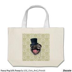 Fancy Pug LOL Funny Jumbo Tote Bag