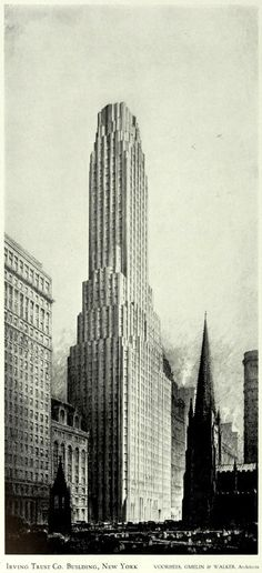 The Irving Trust Co. Building, New York City - Voorhees 1920s